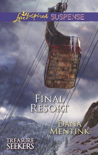 9780373445264: Final Resort (Love Inspired Suspense\Treasure Seekers)