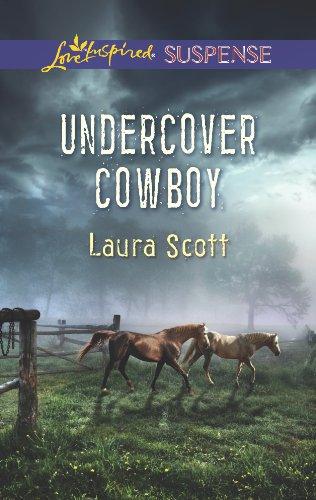 Undercover Cowboy (Love Inspired Suspense): Scott, Laura