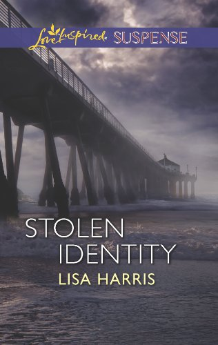 Stolen Identity (Love Inspired Suspense): Harris, Lisa