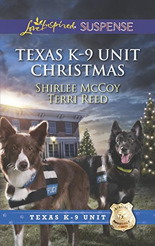 Texas K-9 Unit Christmas: Holiday Hero\Rescuing Christmas (Love Inspired Suspense\Texas K-9 Unit) (0373445601) by McCoy, Shirlee; Reed, Terri