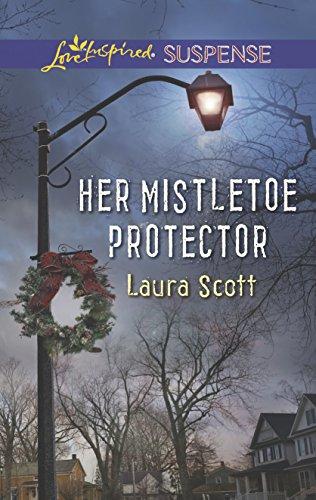 Her Mistletoe Protector (Love Inspired Suspense): Scott, Laura