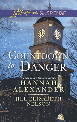 Countdown to Danger: An Anthology (Love Inspired: Hannah Alexander, Jill