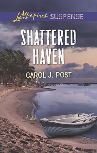 9780373446445: Shattered Haven (Love Inspired Suspense)