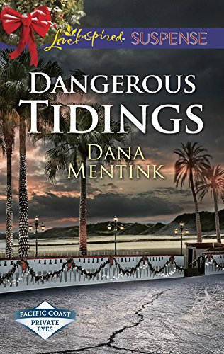9780373447053: Dangerous Tidings (Pacific Coast Private Eyes)