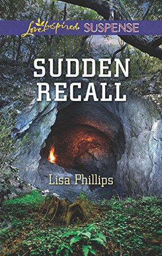 Sudden Recall (Love Inspired Suspense): Phillips, Lisa