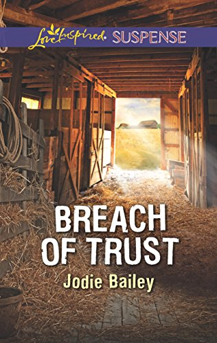 9780373447688: Breach of Trust (Love Inspired Suspense)