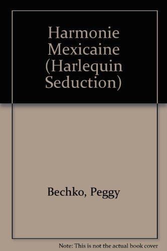 9780373450350: Harmonie Mexicaine (Harlequin Seduction) (French Edition)
