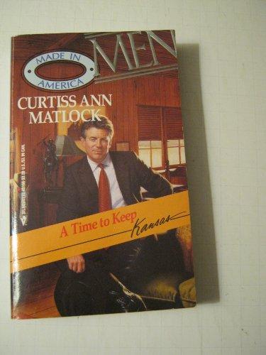9780373451661: A Time to Keep (Men Made in America: Kansas #16)