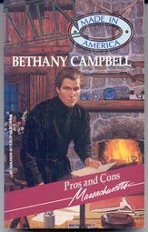 Pros and Cons (Men Made in America: Bethany Campbell