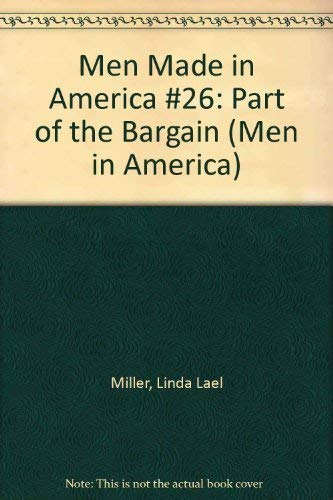 9780373451760: Part of the Bargain (Men in America)