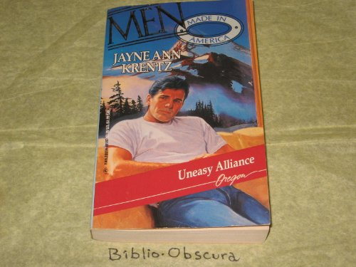 9780373451876: Uneasy Alliance: Oregon (Men Made in America)