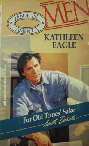 For Old Times' Sake (An Indian Romance) (Men Made in America #41 - South Dakota)