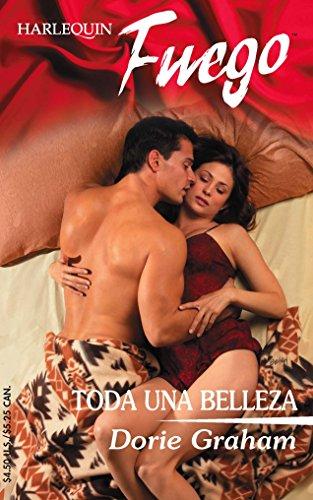 9780373452064: Toda Una Belleza (Fuego)