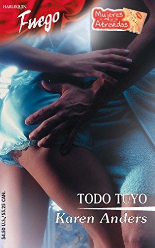 9780373452255: Todo Tuyo (Fuego)