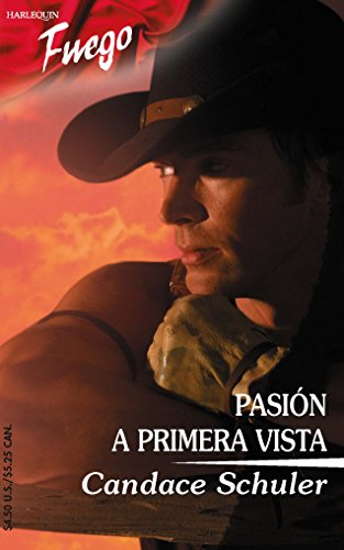 Pasion A Primera Vista: (Passion At First Sight) (Spanish Edition) (0373452276) by Schuler, Candace