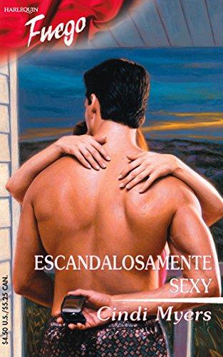 9780373452293: Escandalosamente Sexy: (Scandalously Sexy) (Spanish Edition)