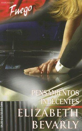 9780373452347: Pensamientos Indecentes (Fuego)