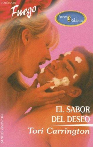 9780373452439: El Sabor del Deseo (Fuego)