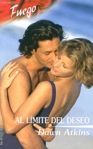 Al Limite Del Deseo: (At The Limit Of Desire) (Spanish Edition): Atkins, Dawn