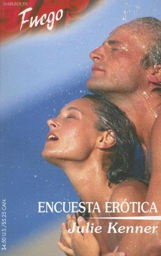 9780373452538: Encuesta Erotica (Fuego)