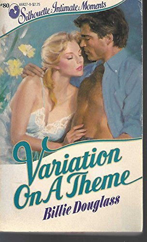 9780373468270: Variation On A Theme (Silhouette Intimate Moments No. 80)