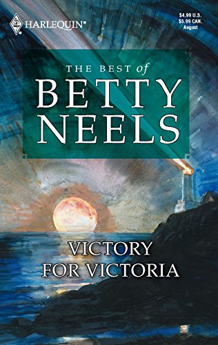 Victory For Victoria (Best of Betty Neels): Betty Neels