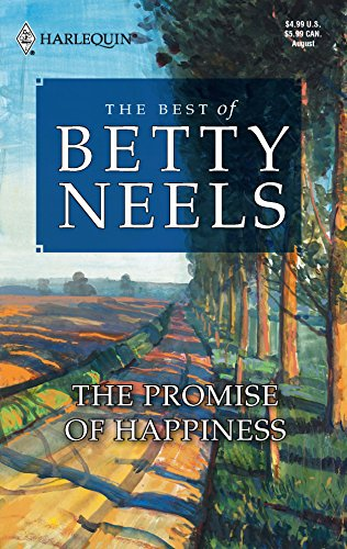 9780373470785: The Promise Of Happiness (Best of Betty Neels)