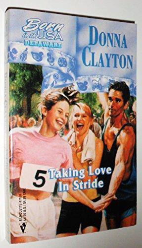 9780373471584: Taking love in Stride