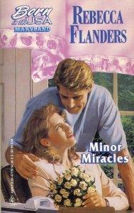 9780373471706: Minor Miracles