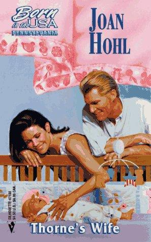 9780373471881: Thorne'S Wife (Pennsylvania) (Born in the USA : Pennsylvania)