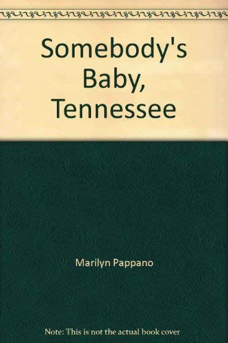 Somebody's Baby (Born In The USA Tennessee! #42) (0373471920) by Pappano, Marilyn