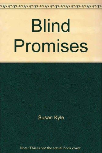 9780373472604: Blind Promises