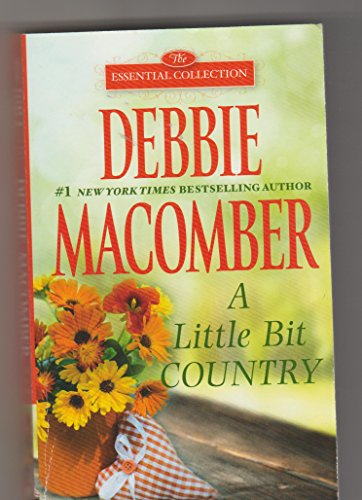 9780373472710: A Little Bit Country (The Essential Collection)