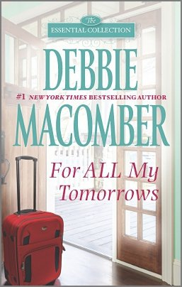 For All My Tomorrows: Debbie Macomber