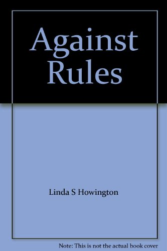 9780373474028: Against Rules