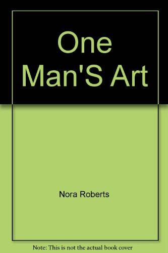One Man'S Art: Nora Roberts