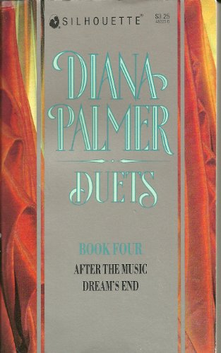 9780373482252: After the Music / Dream's End (Duets, Book 4)