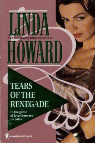 9780373482726: Tears Of The Renegade