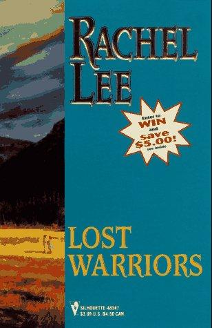 Lost Warriors (And the Winner Is) (Winner's: Rachel Lee