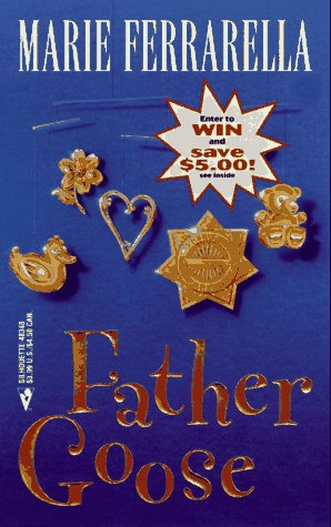 9780373483488: Father Goose (And the Winner Is) (Winner's Circle)