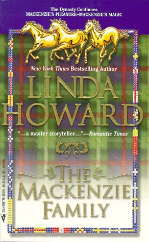 The Mackenzie Family: Mackenzie's Pleasure and Mackenzie's Magic: Linda Howard