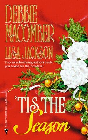9780373483952: Tis the Season: Christmas Masquerade/Snowbound (Christmas Romance 2-in-1)
