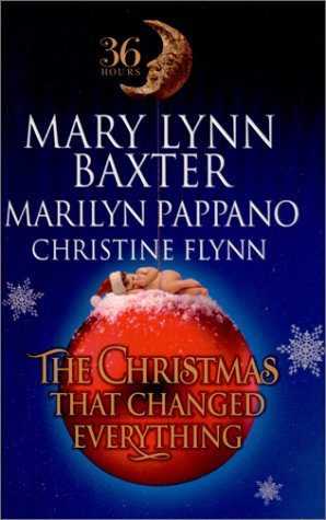 The Christmas That Changed Everything : A Pregnant Pause; Holiday Reunion; Christmas Bonus (36 ...