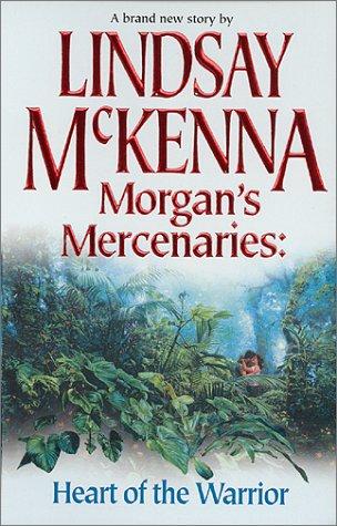 9780373484164: Morgan'S Mercenaries: Heart Of The Warrior (Silhouette Promo)