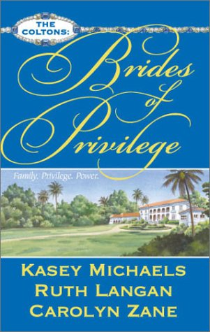 9780373484447: Brides of Privilege (The Coltons)