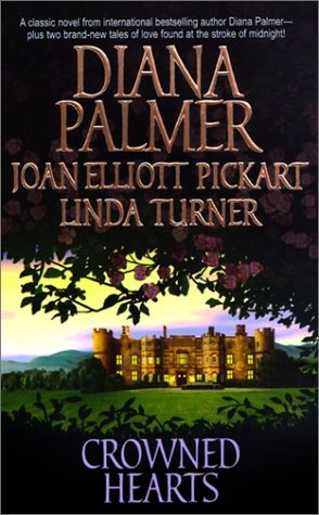 Crowned Hearts: Diana Palmer, Joan