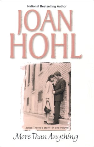 More Than Anything (0373484674) by Joan Hohl