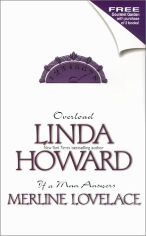 Overload / If A Man Answers (0373484771) by Linda Howard; Merline Lovelace