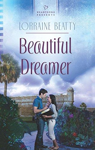 Beautiful Dreamer (Heartsong Presents): Lorraine Beatty