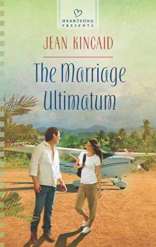 9780373486670: The Marriage Ultimatum (Heartsong Presents)